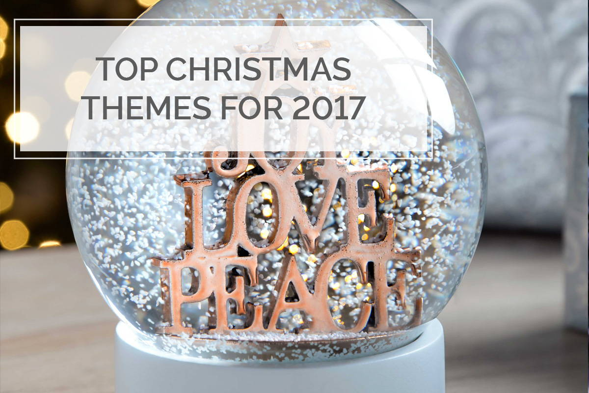 Top Christmas Themes for 2017
