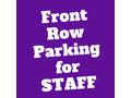 Front Row Parking Spot for STAOPCS Staff (Fall Semester)