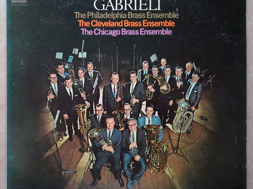 COLUMBIA | The Virtuoso Brass of Three Great Orchestras - performing the Antiphonal Music of Gabrieli / NM