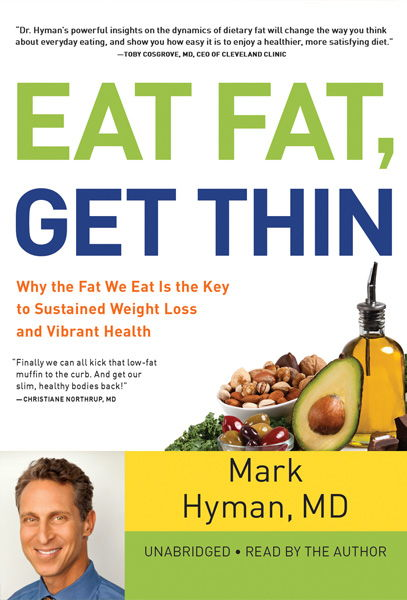 Eat Fat, Get Thin Audible Book
