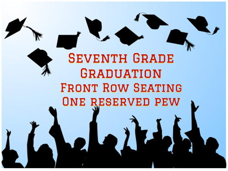 7th Grade Graduation: Front Row Seating
