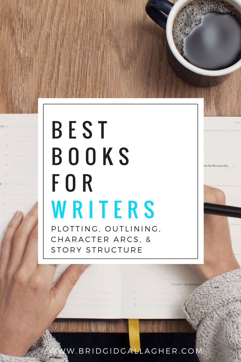 Bridgid Gallagher Best Books For Writers Plotting Outlining