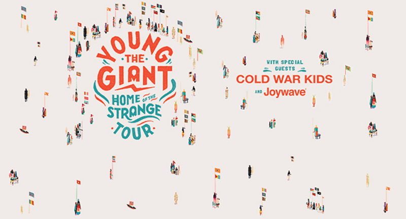 YOUNG THE GIANT - HOME OF THE STRANGE TOUR WITH COLD WAR KIDS AND JOYWAVE