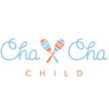 Cha Cha Child