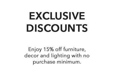 Enjoy 15% off furniture, decor and lighting with no purchase minimum