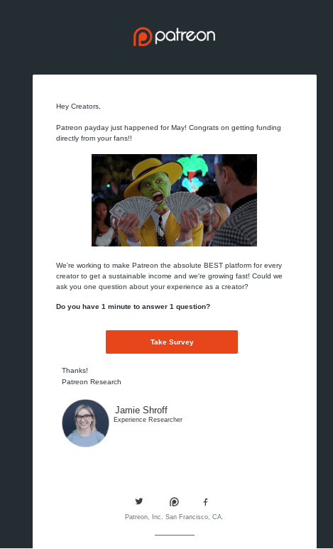 Later, Patreon uses payday as an opportunity to ask creators to take their survey.