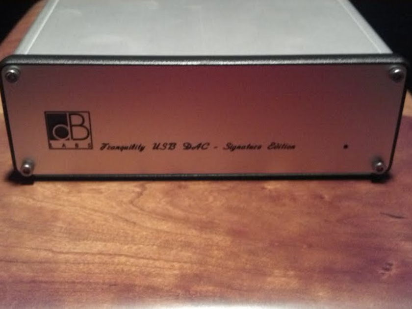 Tranquility  SE Signature DAC  Hotrodded, Mint & Priced to sell!