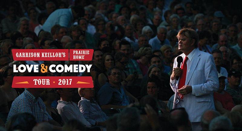 """Garrison Keillor's Prairie Home """"Love and Comedy"""" Tour"""