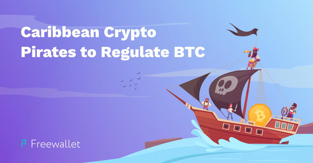 Caribbean Crypto Pirates to Regulate BTC
