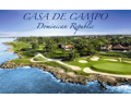 Casa de Campo, The Dominican Republic
