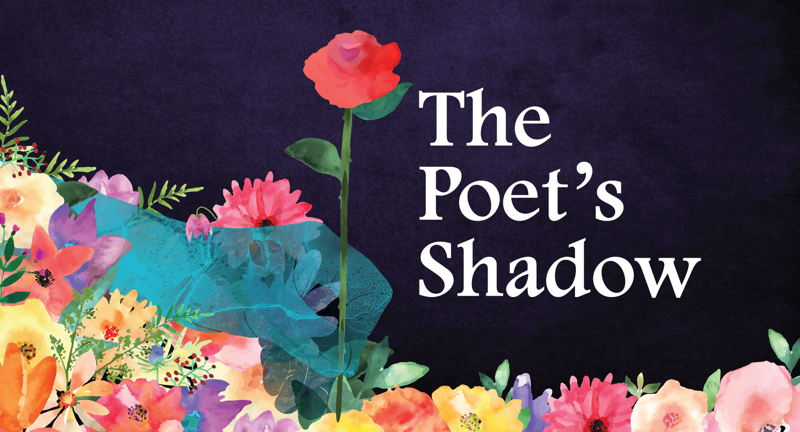 The Poet's Shadow