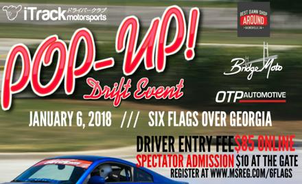 Pop-Up Drift Day - 1/6 @ Six Flags