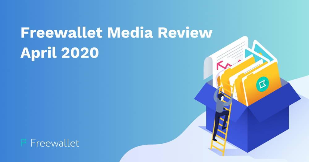 Freewallet Media Review April 2020