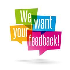 we want your feedback.jpg