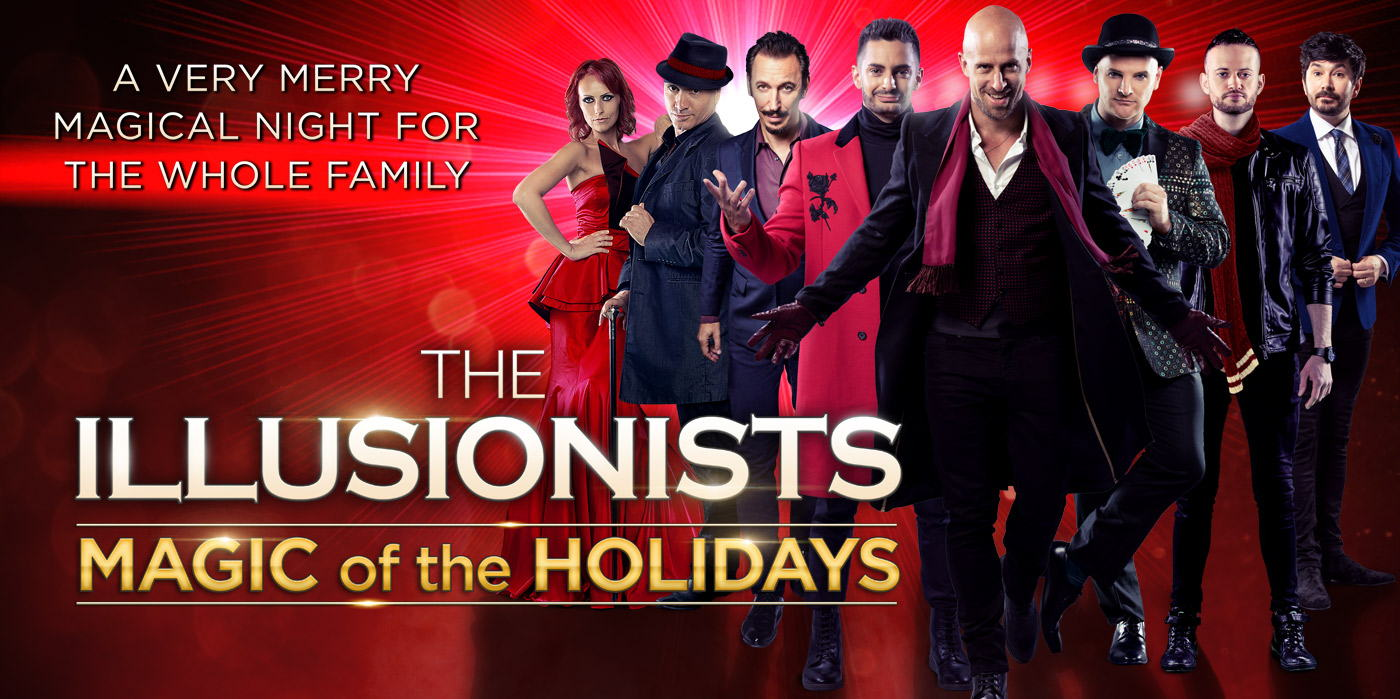 The Illusionists - Magic of the Holidays at the Shubert Theatre