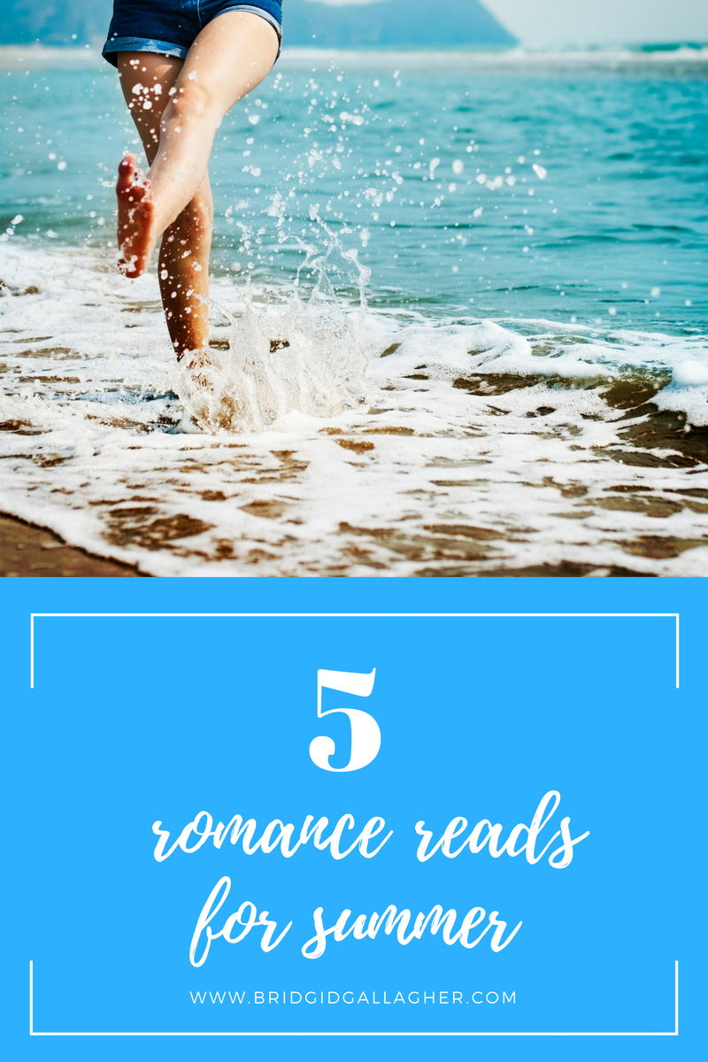 5 Romance Reads Perfect for Summer Beach Reading on www.bridgidgallagher.com