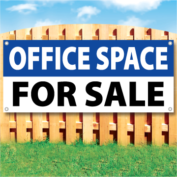 Wood fence displaying a banner saying 'OFFICE SPACE' in white text on a BLUE background and 'FOR SALE' in black Text on White Background