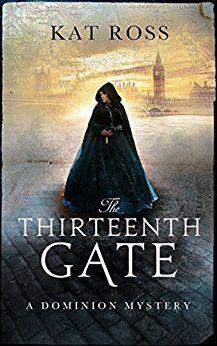 The Thirteenth Gate by Kat Ross