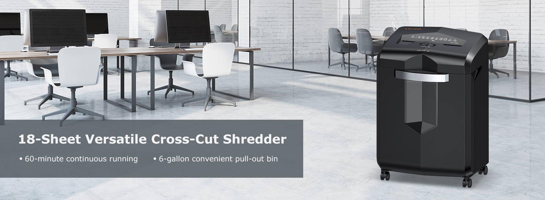 18-sheet versatile cross-cut shredder 60-minute continuous running 6-gallon convenient pull-out bin