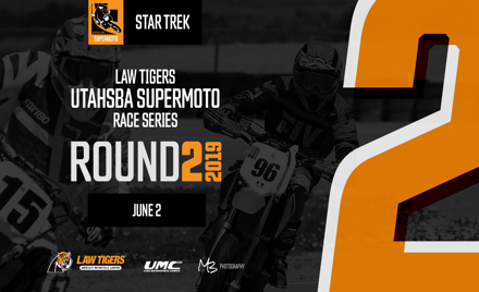 UtahSBA SuperMoto RD2 | June 2nd | Star Trek