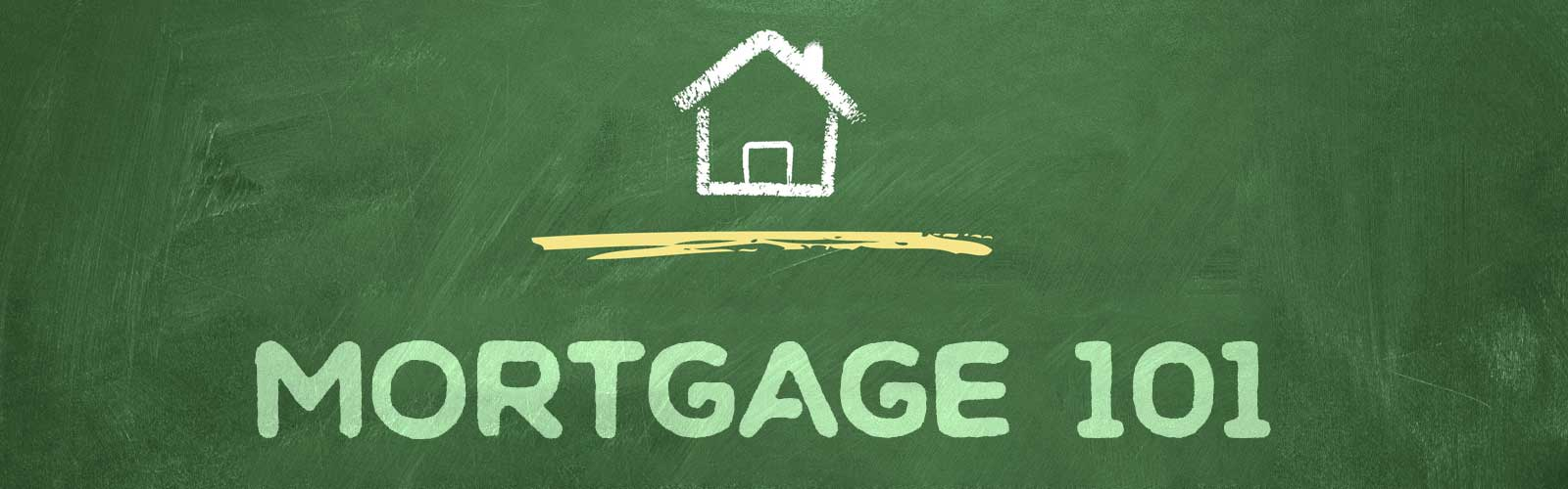 A Home Mortgage Glossary: The Basics