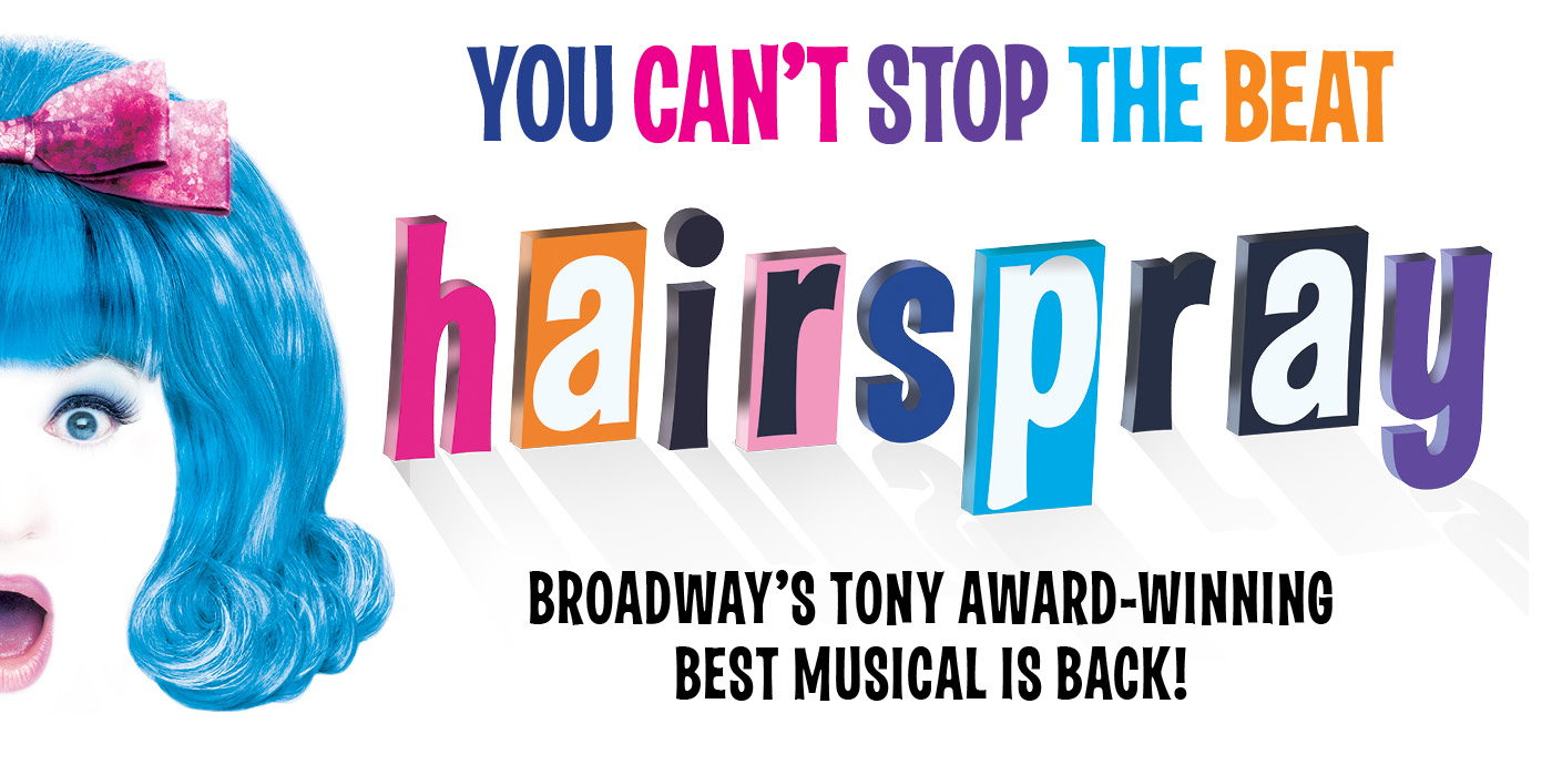 Hairspray at the Shubert Theatre