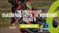 Law Tigers Masters Of The Mountains RD 6 | EAST