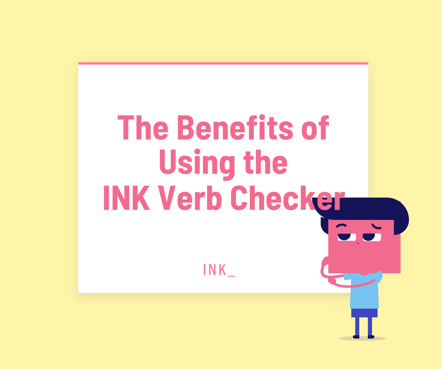 Benefits of using the ink verb checker