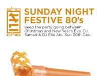 SUNDAY NIGHT FESTIVE 80's image
