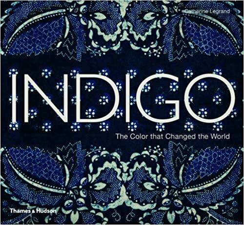 Book cover for Indigo the colour that changed the world