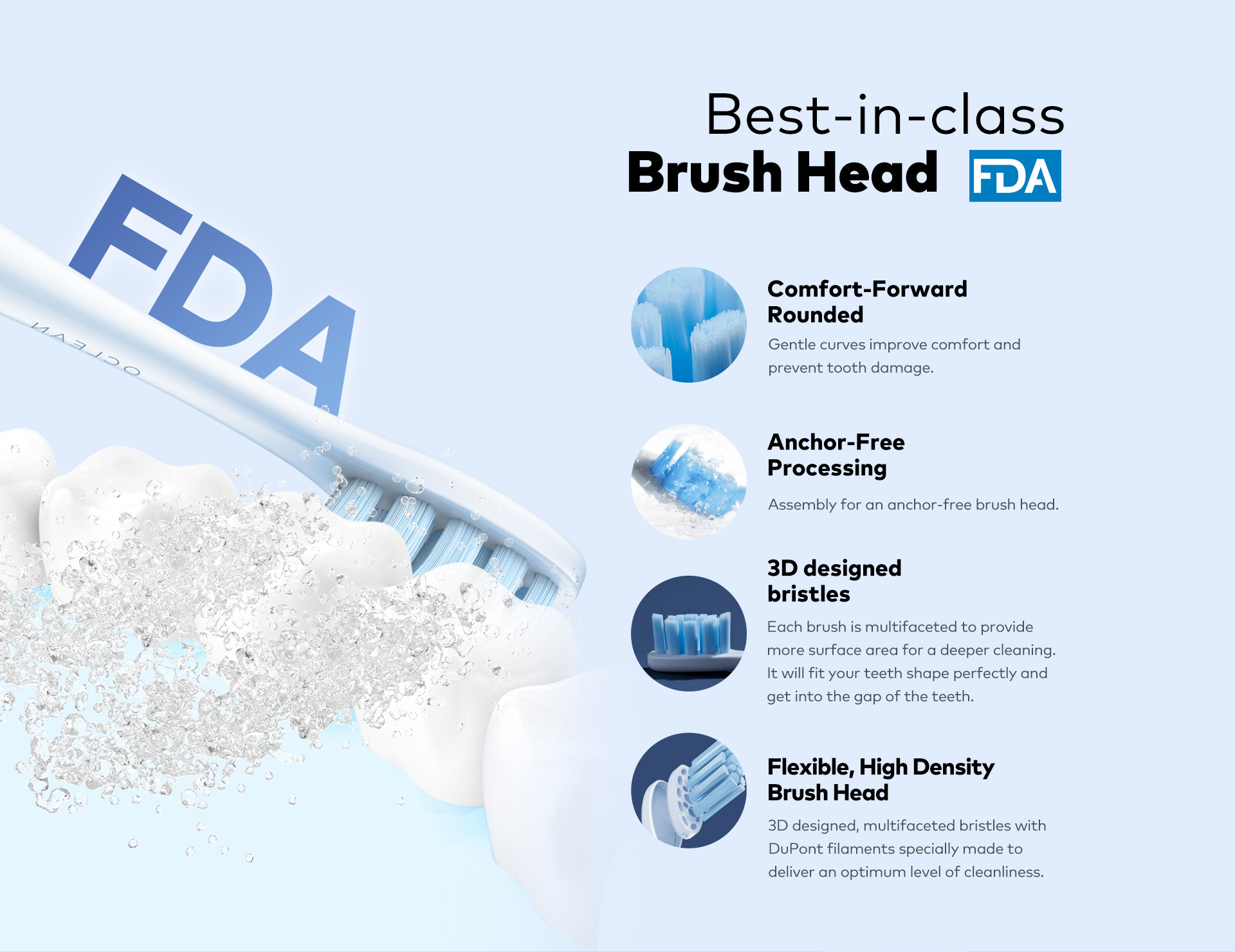 comfort forward rounded anchor-free processing 3D designed bristles