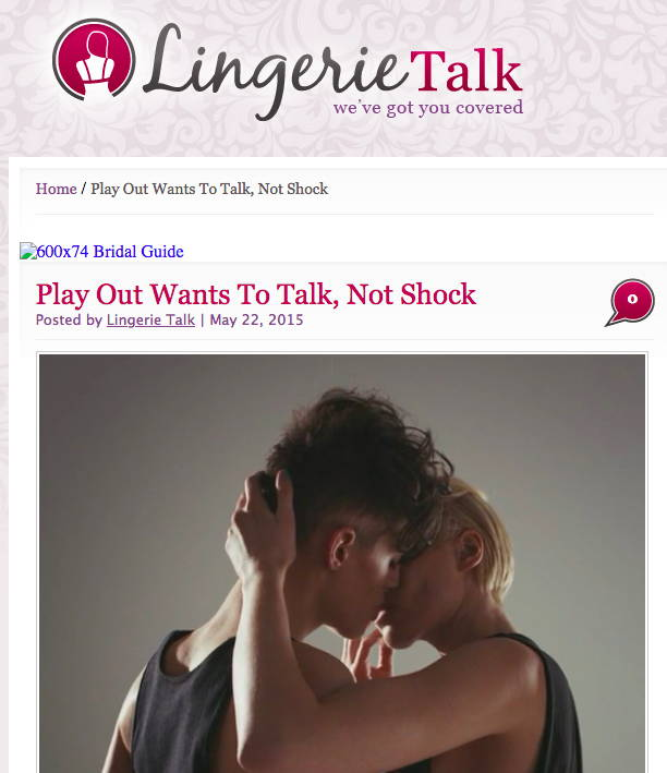 Lingerie Talk - Play Out Wants to Talk, Not Shock