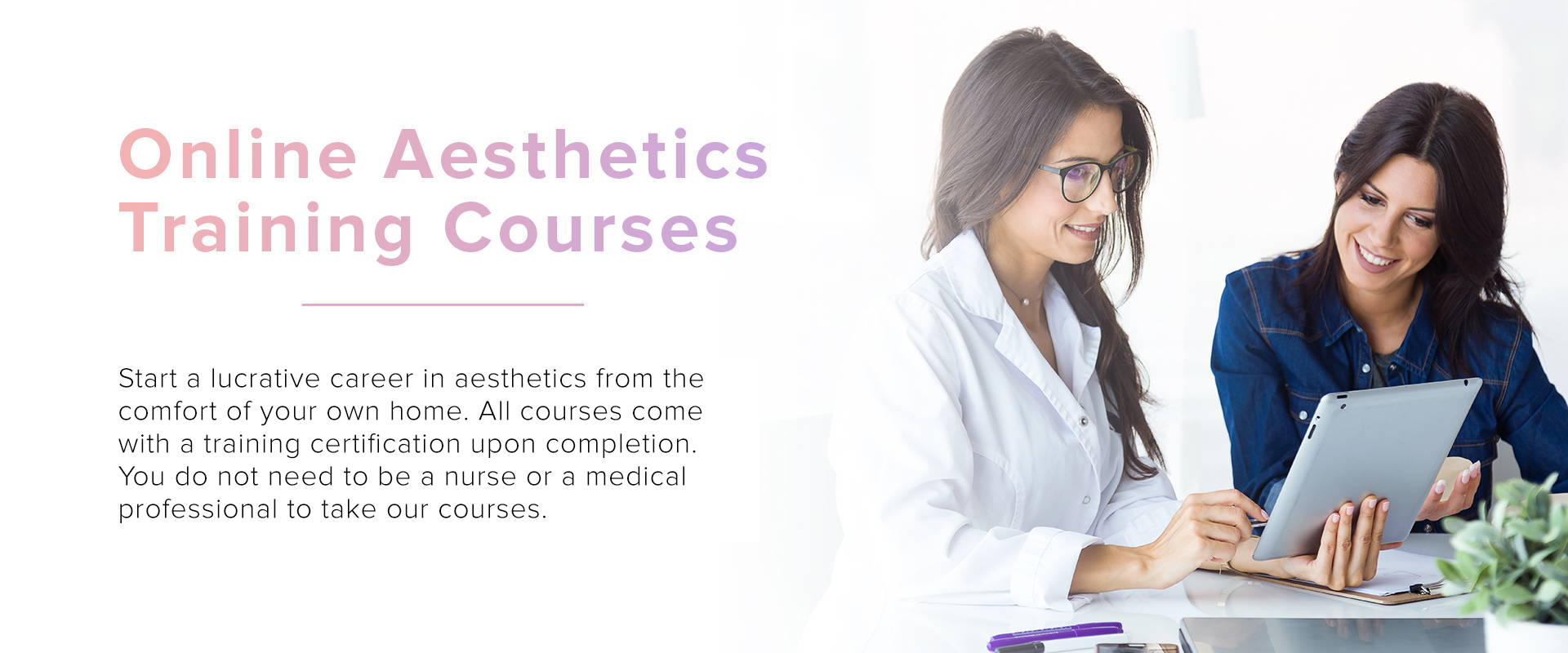 Online Aestheitcs Training Courses and Supplies