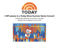 4 passes to the NBC's Today Show Summer Concert