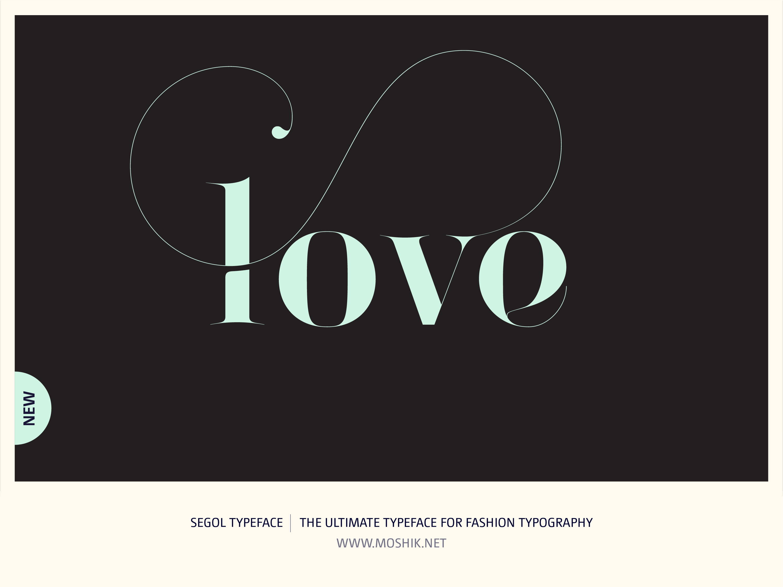Segol Typeface, Love, Moshik Nadav, Fashion fonts, Fashion Typography, Vogue fonts, Fashion logos, Sexy logos, sexy fonts, custom fonts, custom fashion logo, Best fonts 2021, Must have fonts 2021, valentines, typography, Lowercase