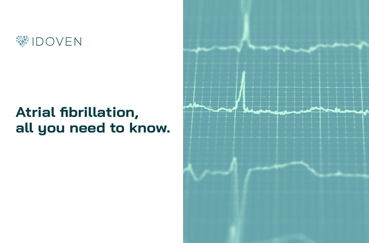 Atrial fibrillation, everything you need to know   IDOVEN