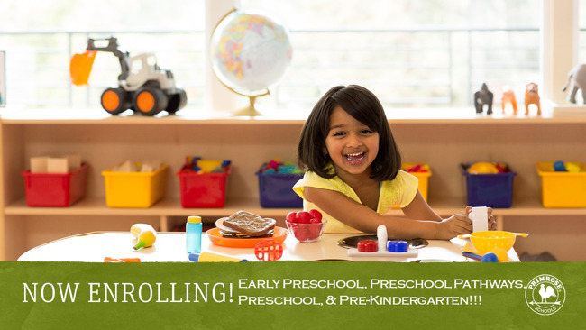Now Enrolling For Early Preschool, Preschool Pathways, Preschool, & Pre-Kindergarten Students!