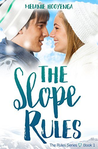 Cover for The Slope Rules by Melanie Hooyenga