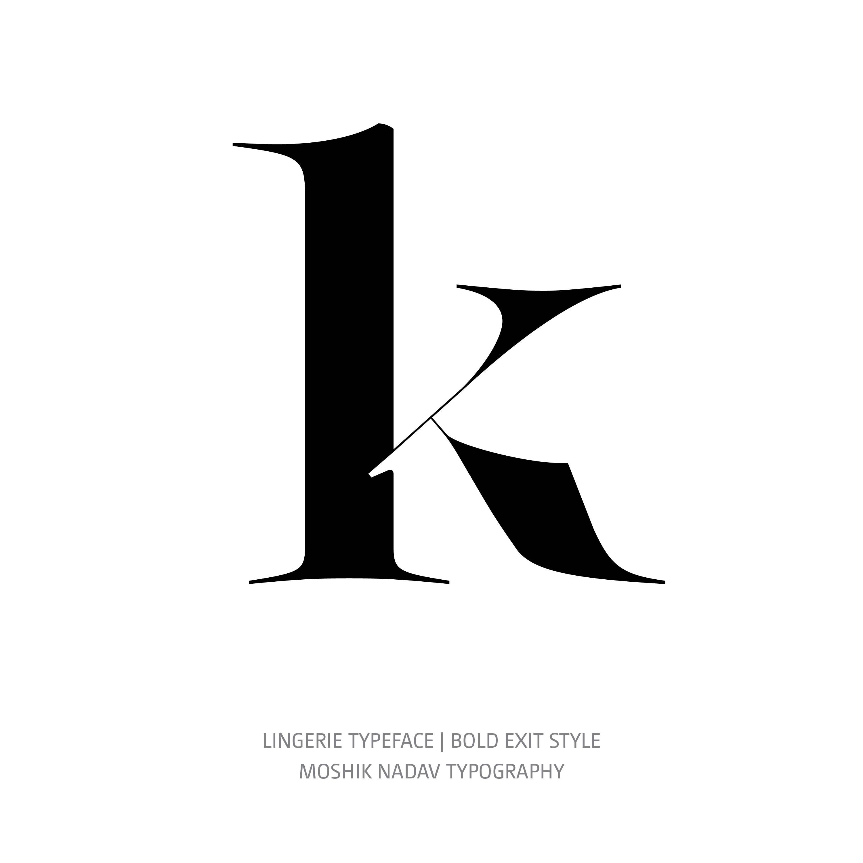 Lingerie Typeface Bold Exit k