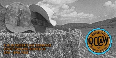 Queen City Country & Western Father's Day Showcase