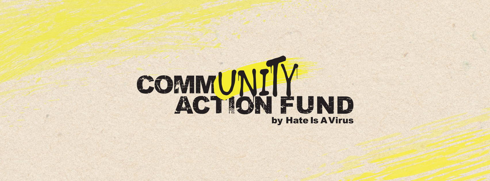 Hate Is A Virus Community Action Fund
