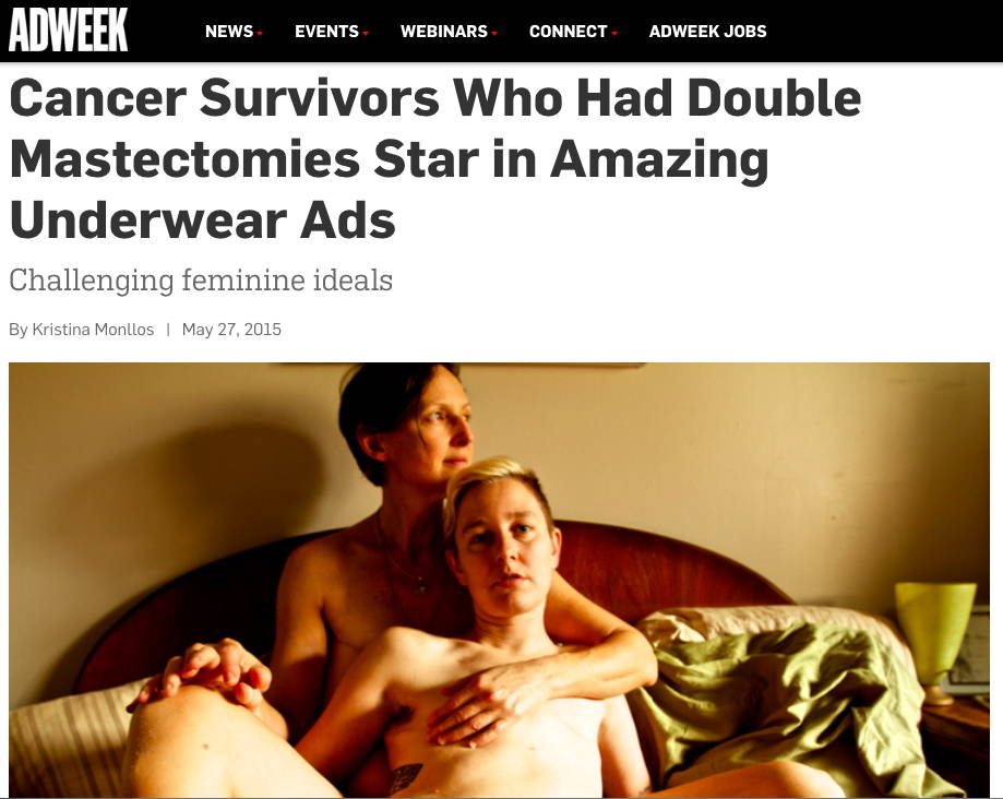 AdWeek - Cancer Survivors Who Had Double Mastectomies Star in Amazing Underwear Ads