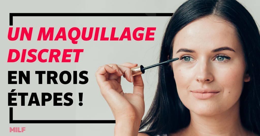 maquillage simple et discret en 3 étapes