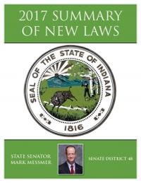 2017 Summary of New Laws - Sen. Messmer