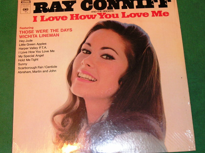 RAY CONNIFF - I LOVE HOW YOU LOVE ME  - * 1969 COLUMBIA ORIGINAL PRESS * NEW/SEALED
