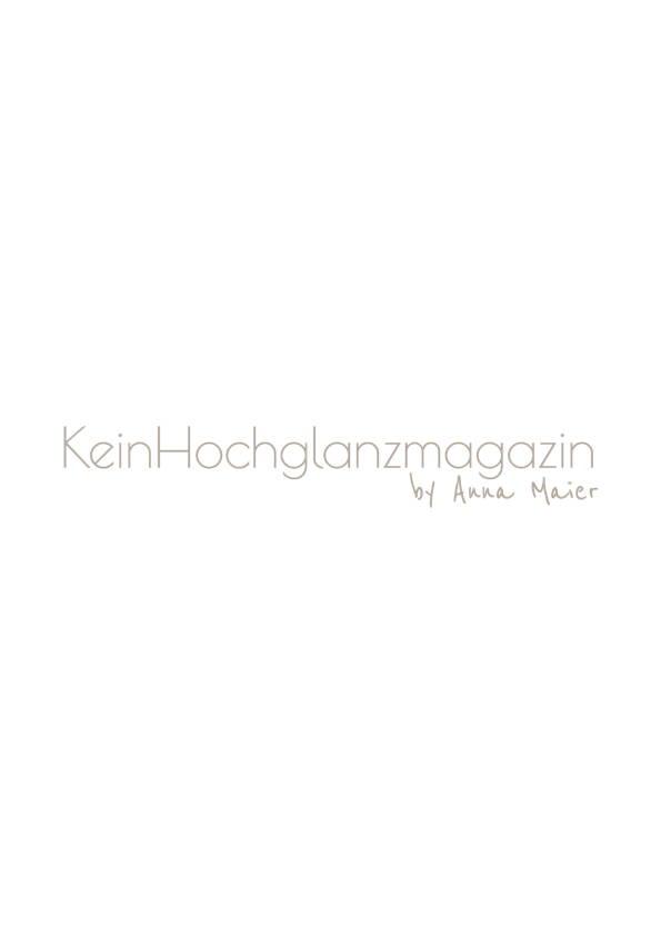 Kein Hochglanzmagazin