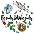 Foods and Woods
