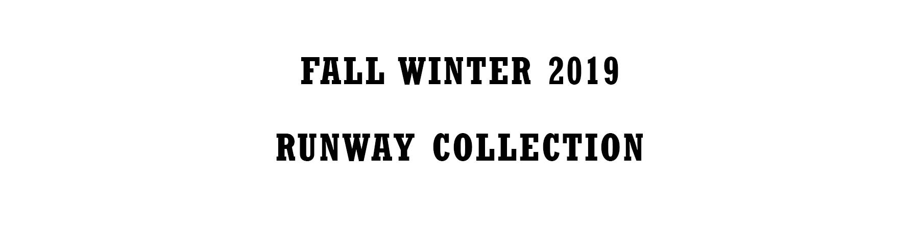 Fall Winter 2019 Runway Collection Page