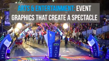Image for Arts & Entertainment: Event Graphics That Create a Spectacle