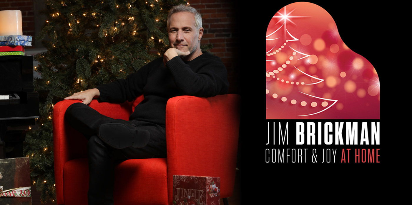 Jim Brickman: Comfort and Joy at Home Virtually at the Shubert Theatre